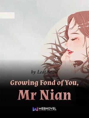 Растущая любовь к господину Ниан