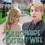Дерзкая Жена Миллиардера
