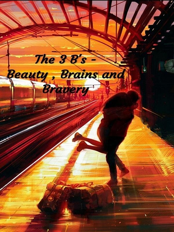 Красота, Ум И Храбрость