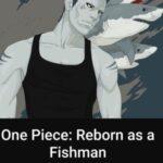 Ван Пис: Возрождение как Рыбачеловек